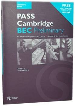 Pass Cambridge Bec Preliminary - Teachers Book