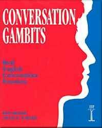 Conversation Gambits - Real English Conversation Practices