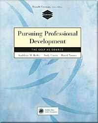 Pursuing Professional Development - The Self As Source