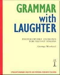 Grammar With Laughter - Photocopiable Exercises For Instant Lessons