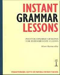 Instant Grammar Lessons - Photocopiable Lessons For Intermediate Classes