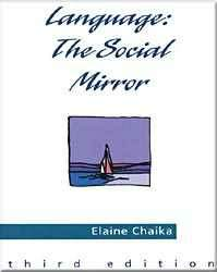 Language: The Social Mirror