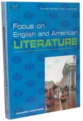 FOCUS ON ENGLISH AND AMERICAN LITERATURE