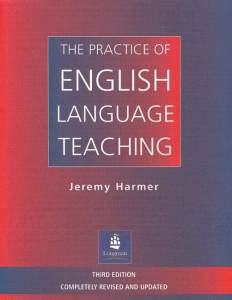 The Practice Of English Language Teaching (trzecia Edycja)