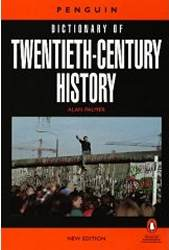 The Penguin Dictionary Of Twentieth-century History
