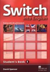 Switch Into English 1 Podręcznik