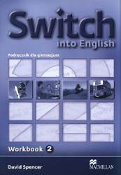 Switch Into English 2 Zeszyt Ćwiczeń