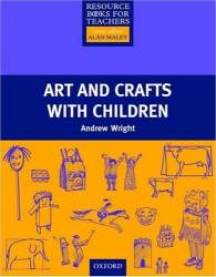 Resource Book For Teachers: Art And Crafts With Children