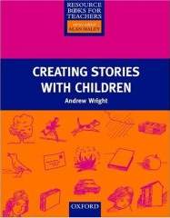 Resource Book For Teachers: Creating Stories With Children
