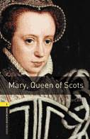 Oxford Bookworms Library 1 Mary Queen Of Scots + Audio Cd (3rd Ed.)