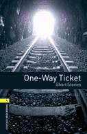 Oxford Bookworms Library 1 One-way Ticket + Audio Cd (3rd Ed.)