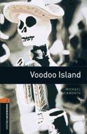 Oxford Bookworms Library 2 Voodoo Island (3rd Ed.)