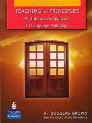 Teaching By Principles: An Interactive Approach To Language Pedagogy Third Edition