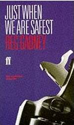 Just When We Are Safest / Gadney