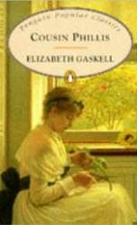 Penguin Classics Cousin Phyllis / Gaskell