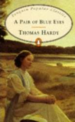 Penguin Classics Pair Of Blue Eyes / Hardy