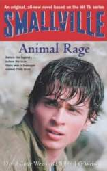Smallville 4: Animal Rage