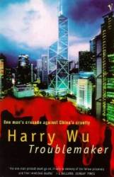 Troublemaker / Harry Wu