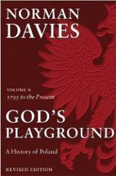 Gods Playground A History Of Poland Volume 2
