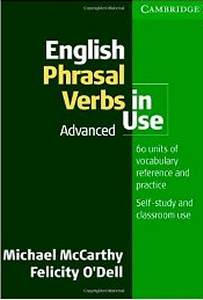 English Phrasal Verbs In Use Advanced