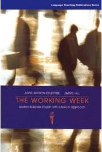 The Working Week Spoken Business English With A Lexical Approach