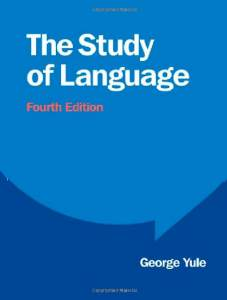 The Study Of Language (fourth Edition)