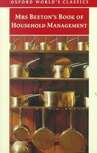 Oxford Worlds Classics Mrs Beetons Book Of Household Management