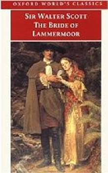 Oxford Worlds Classics The Bride Of Lammermoor