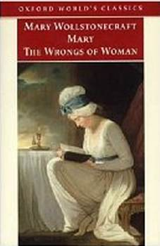 Oxford Worlds Classics Mary and The Wrongs Of Woman