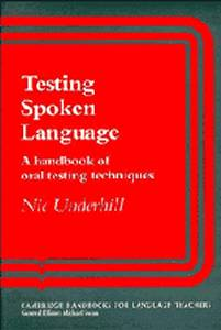 Testing Spoken Language