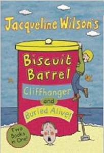 Biscuit Barrel: Cliffhanger and Buried Alive