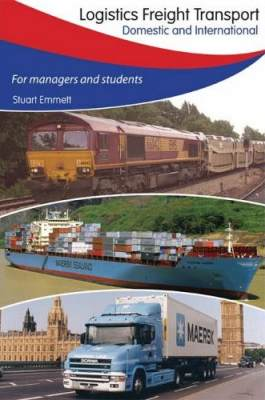 Logistics Freight Transport: Domestic and International For Managers and Students