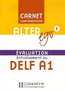 Alter Ego 1 Carnet Evaluation Delf A1