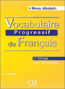 Vocabulaire Progressif Du Francais Debutant + Cd (druga Edycja)