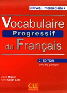 Vocabulaire Progressif Du Francais Intermediaire + CD (druga Edycja)