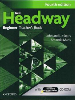 Headway beginner fourth edition Teachers Book and Teachers Resource Disc Pack