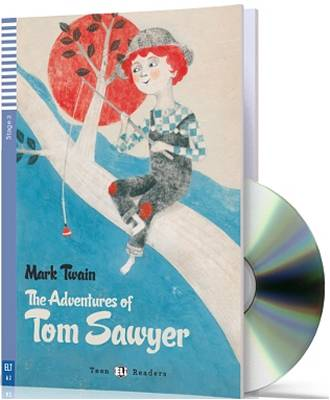 Eli Teen Readers The Adventures Of Tom Sawyer