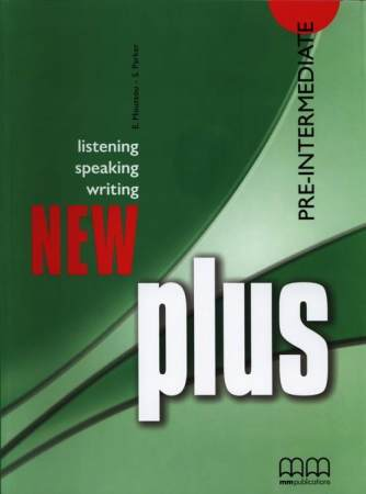 New Plus Pre-intermediate Listening Speaking Reading Writing
