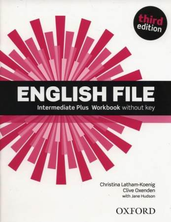 English File Third Edition Intermediate Plus Zeszyt ćwiczeń