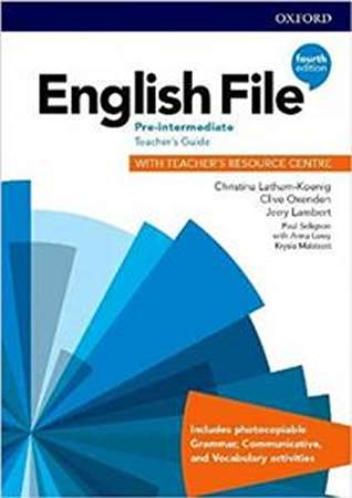 English File Fourth Edition Pre-intermediate Teachers Guide with Teachers Resource Centre