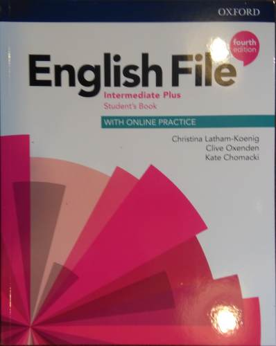 English File Fourth Edition Intermediate Plus Podręcznik (with Online Practice)