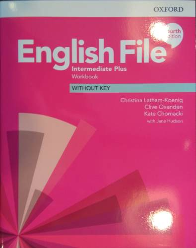 English File Fourth Edition Intermediate Plus Zeszyt ćwiczeń