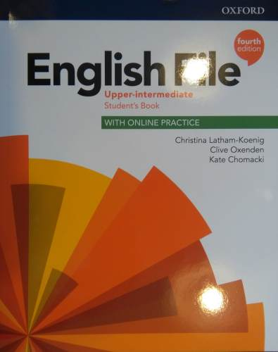 English File Fourth Edition Upper-intermediate Podręcznik (with Online Practice)
