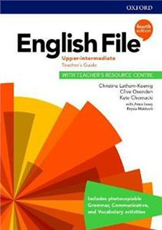 English File Fourth Edition Upper-intermediate Teachers Guide with Teachers Resource Centre