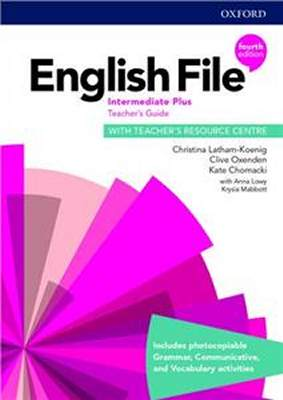 English File Fourth Edition Intermediate Plus Teachers Guide with Teachers Resource Centre