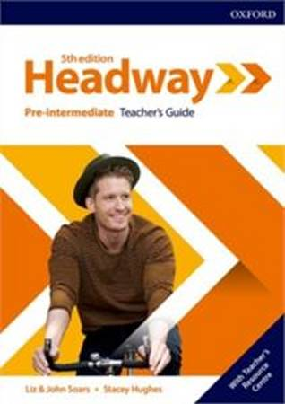 Headway Fifth Edition Pre-Intermediate Teachers Guide with Teachers Resource Center