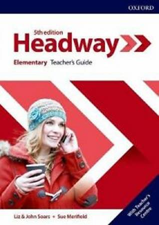 Headway Fifth Edition Elementary Teachers Guide with Teachers Resource Center
