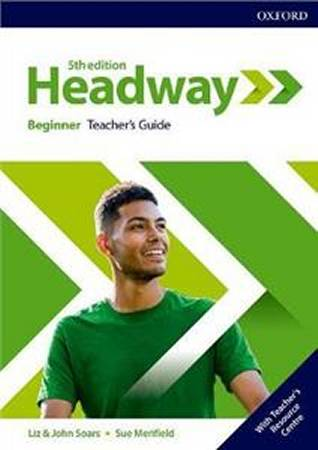 Headway Fifth Edition Beginner Teachers Guide with Teachers Resource Center