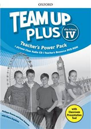 Team Up Plus dla klasy 4 Teachers Power Pack and Classroom Presentation Tool